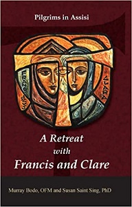 A Retreat with Francis and Clare